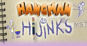 Hangman Hijinks
