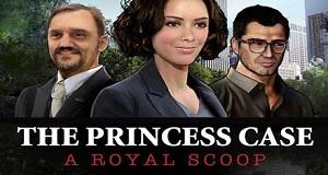 The Princess Case: A Royal Scoop