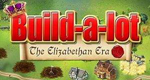 Build-a-lot -- The Elizabethan Era