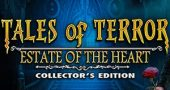 Tales of Terror: Estate of the Heart Collectors Edition