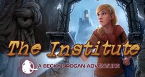 The Institute -- A Becky Brogan Adventure