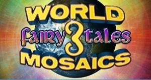World Mosaics 3: Fairy Tales